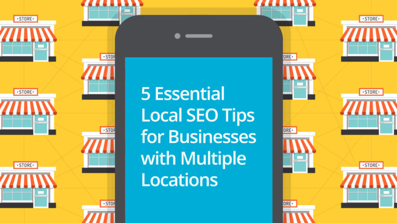 5-Local-SEO-Tips-Businesses-Multiple-Locations-800x450